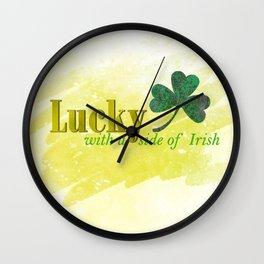 Lucky with a Side of Irish Wall Clock