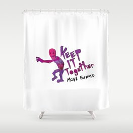 Keep It Together (Zombie Motivational)(white back) Shower Curtain
