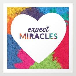 Expect Miracles Inspirational Print Art Print