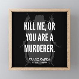 45  |  Franz Kafka Quotes | 190517 Framed Mini Art Print