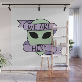 We Are Here Wall Mural