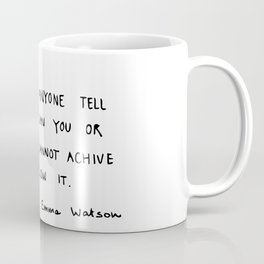 Don't let anyone Coffee Mug
