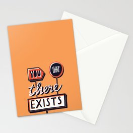 You, That, There, Exists Stationery Cards