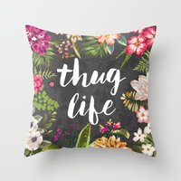 positive Throw Pillows featuring Thug Life by Text Guy