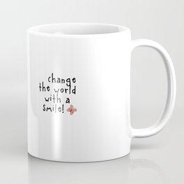 Change the World with a Smile Coffee Mug