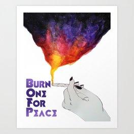 Burn One For Peace Art Print