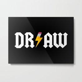 DR/AW Metal Print