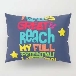 I WILL BE GREAT! Pillow Sham