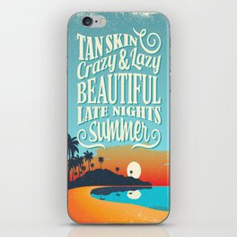 Crazy & lazy Summer iPhone Skin