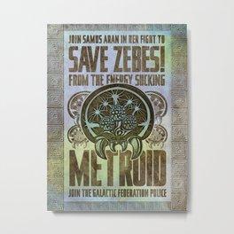 Save Zebes! Metroid Geek Art Vintage Poster Metal Print