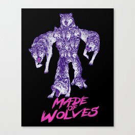 Made Of Wolves Canvas Print