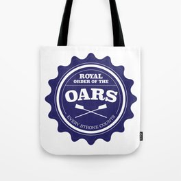 Royal Order of the Oars Tote Bag