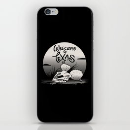 WELCOME TO TEXAS iPhone Skin