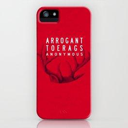 ARROGANT TOERAGS ANONYMOUS iPhone Case