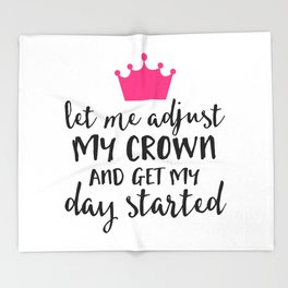 Adjust My Crown Funny Quote Throw Blanket