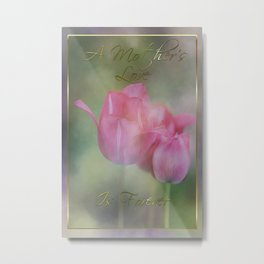 A Mother's Love Is Forever Metal Print