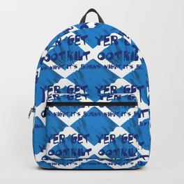 Get Yer Kilt Oot Its Burns Night Blue Text With Saltire Backpack