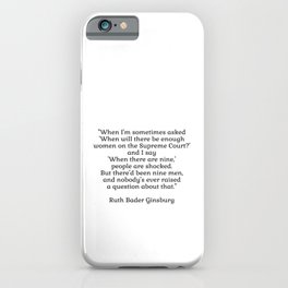 When there are nine - Ruth Bader Ginsburg iPhone Case