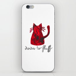 Down to Fluff Cute Cat Quote Red Abstract Print iPhone Skin