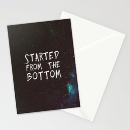 Started from the Bottom Stationery Cards