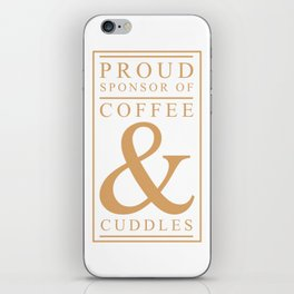 Coffee and Cuddles Graphic T-shirt iPhone Skin