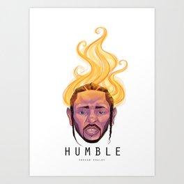 Humble - Kendrick Lamar Art Print