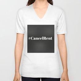 #CancelRent - Cancel Rent Unisex V-Neck