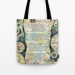 """Calligraphy of the poem """"IF"""" by Rudyard Kipling Tote Bag"""