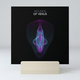 Mounds of Venus Mini Art Print