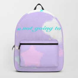 To all the fuck boys I will not fuck Backpack