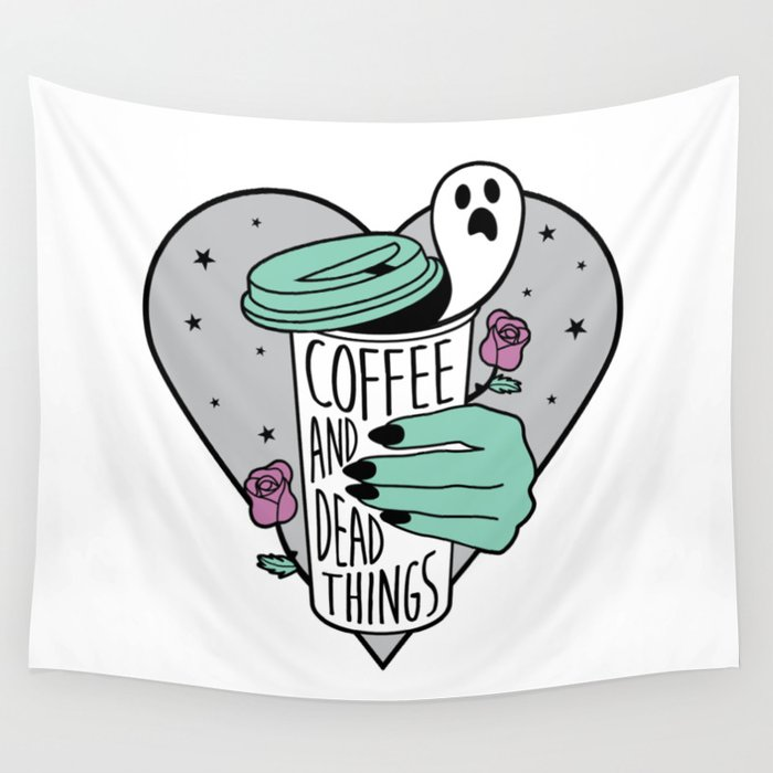 Coffee & Dead Things Wall Tapestry