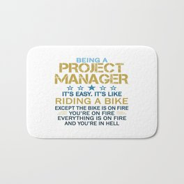 BEING A PROJECT MANAGER Bath Mat