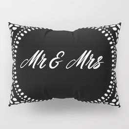 Mr & Mrs Pillow Sham