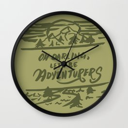 Let's Be Adventurers Wall Clock