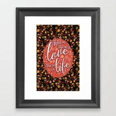 Where there is Love Framed Art Print