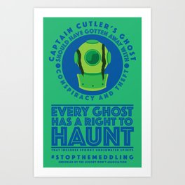 STOP THE MEDDLING - The Ghost of Captain Cutler Art Print