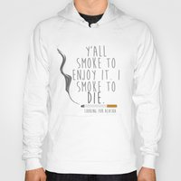 looking for alaska Hoodies featuring Looking For Alaska Smoke To Die  by Shaina