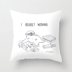 I regret nothing Throw Pillow
