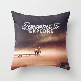 Remember to explore - text version Throw Pillow
