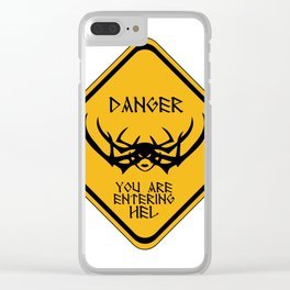 Danger You Are Entering Hel Clear iPhone Case