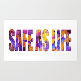 Safe as Life Art Print