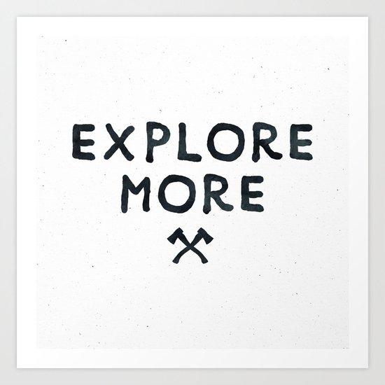 Explore More Quote Black and White Art Print
