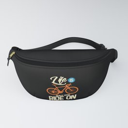 Cyling - Life Is Really Good Ride On Fanny Pack