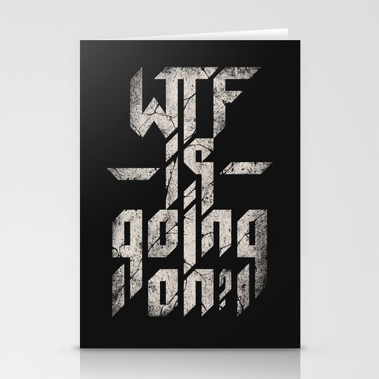 WTF is going on? Stationery Cards