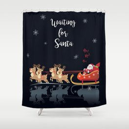 Waiting for Santa, Ho! Ho! Ho! We Wish You a Merry Christmas! Lettering. Winter Holiday Collection Shower Curtain