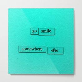 Go Smile Metal Print