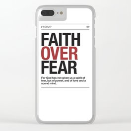 Faith Over Fear - 2 Timothy 1:7 Clear iPhone Case