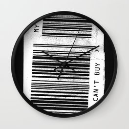 You Can't Buy My Love Wall Clock