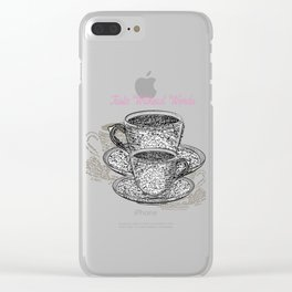 Coffee mugs with fresh coffee. Cups from signatures and words Clear iPhone Case