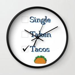 Singe Taken Tacos Relationship Status Wall Clock